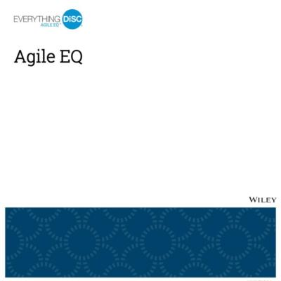 Everything DiSC® Agile EQ™ Report